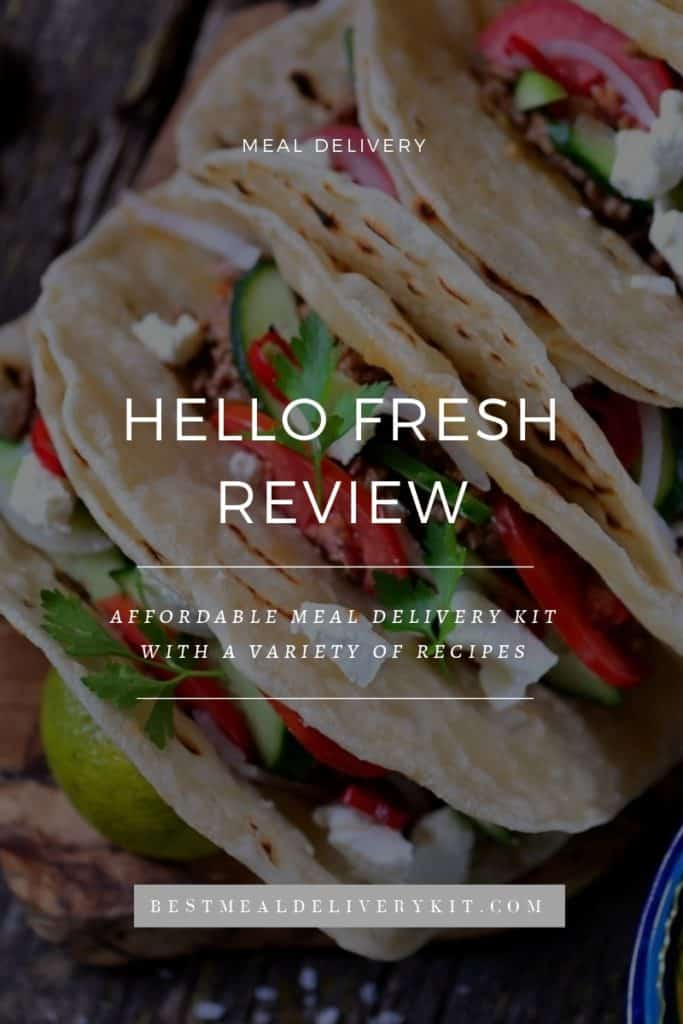Hello Fresh Meal Delivery Kit Review