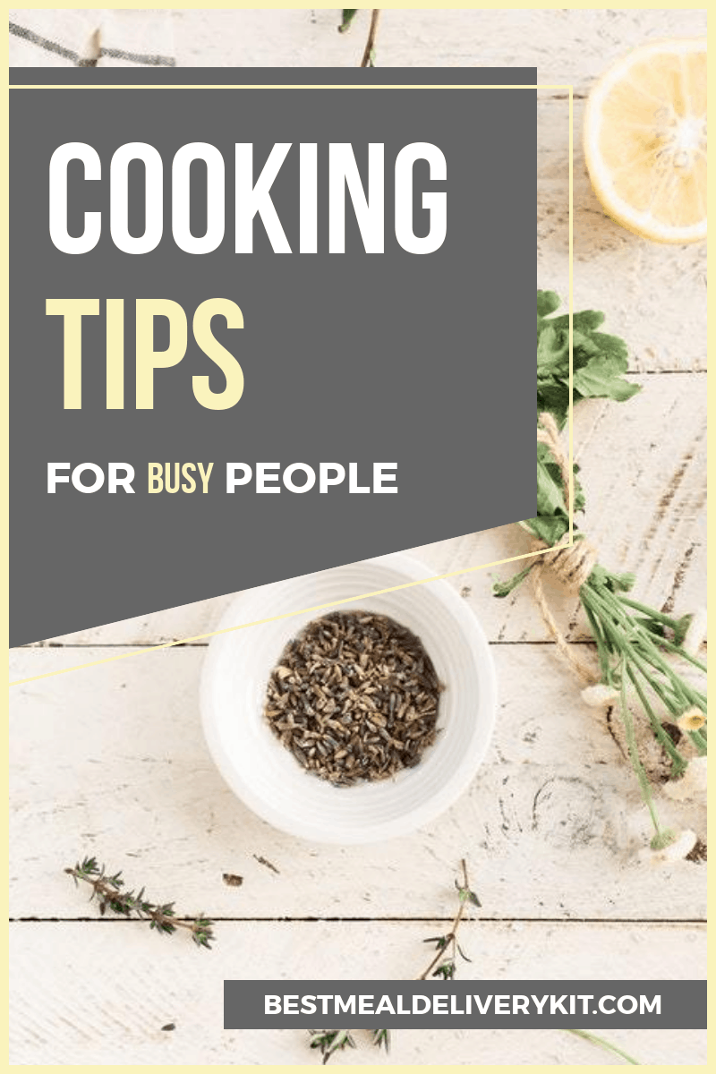 cooking tips for when youre busy